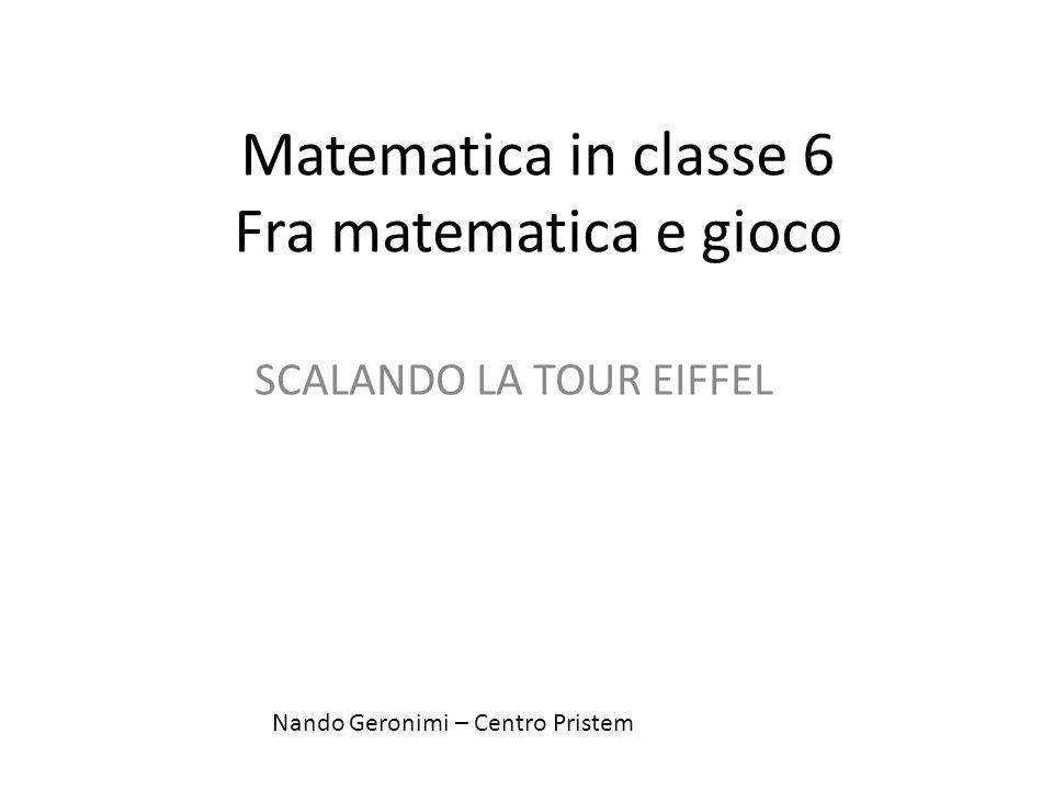 Matematica in classe 6 Fra matematica e gioco