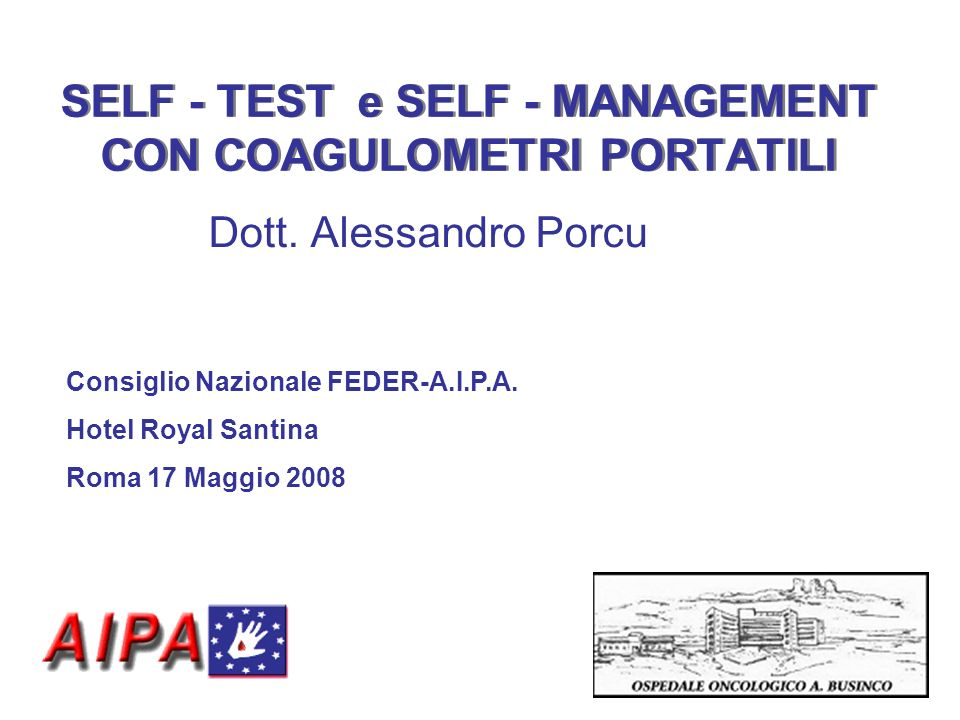 SELF - TEST e SELF - MANAGEMENT CON COAGULOMETRI PORTATILI
