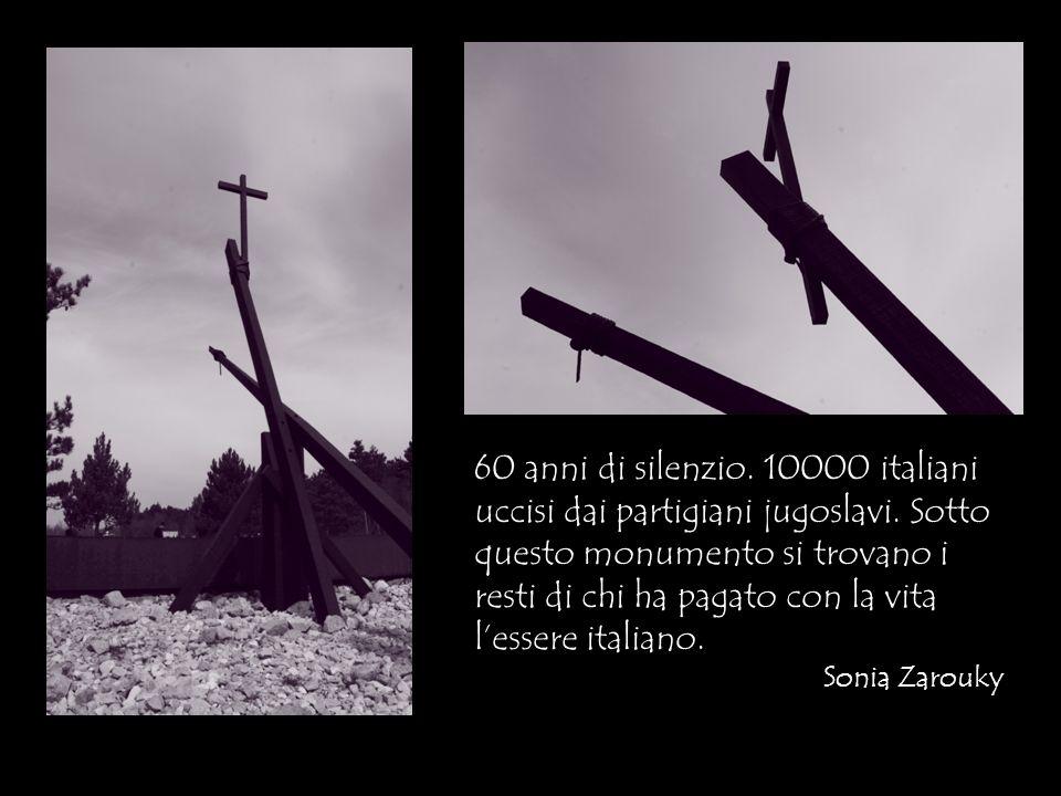 60 anni di silenzio. 10000 italiani uccisi dai partigiani jugoslavi