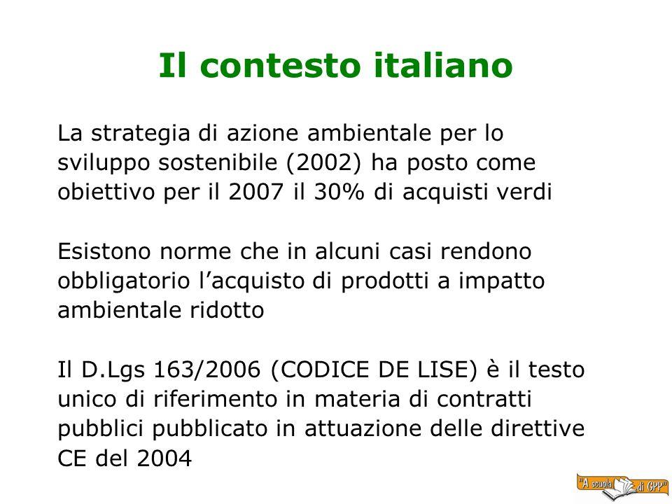 Il contesto italiano La strategia di azione ambientale per lo