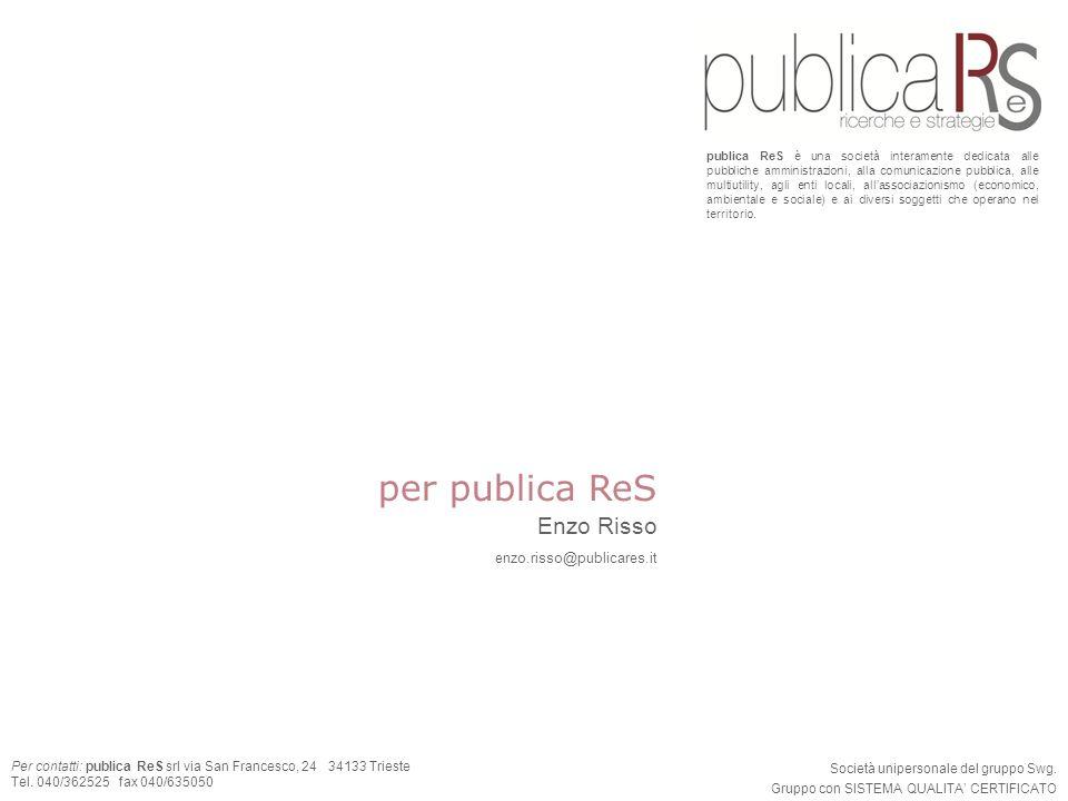 per publica ReS Enzo Risso enzo.risso@publicares.it