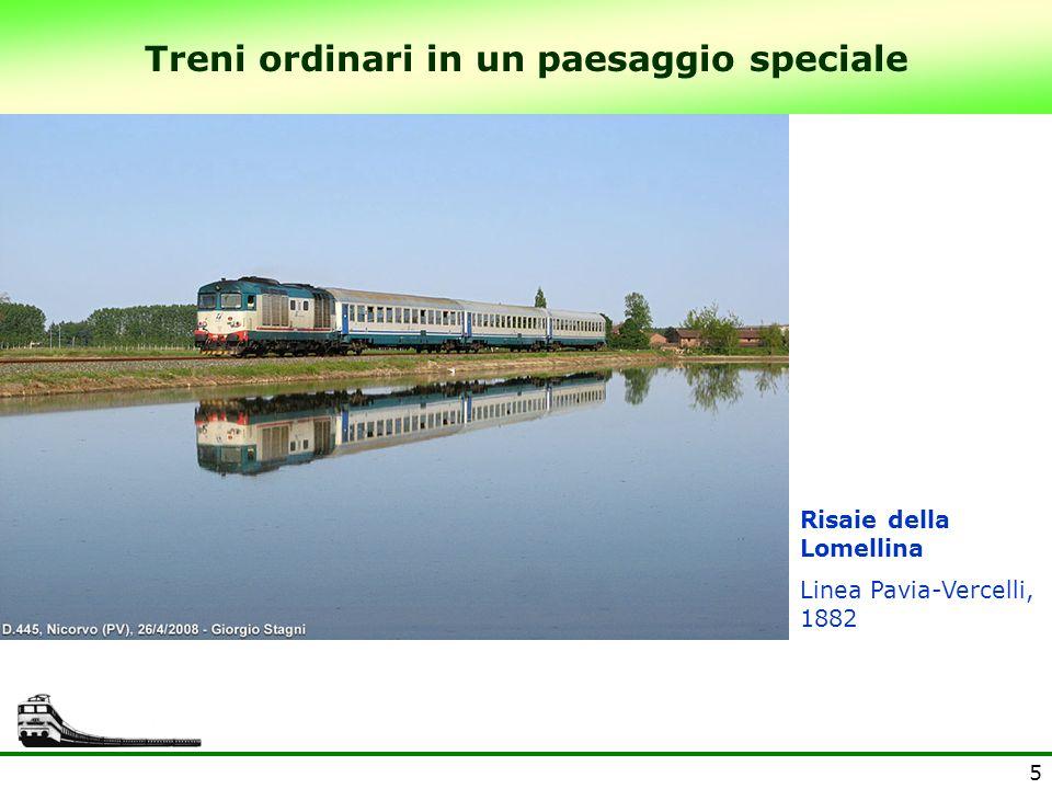 Treni ordinari in un paesaggio speciale