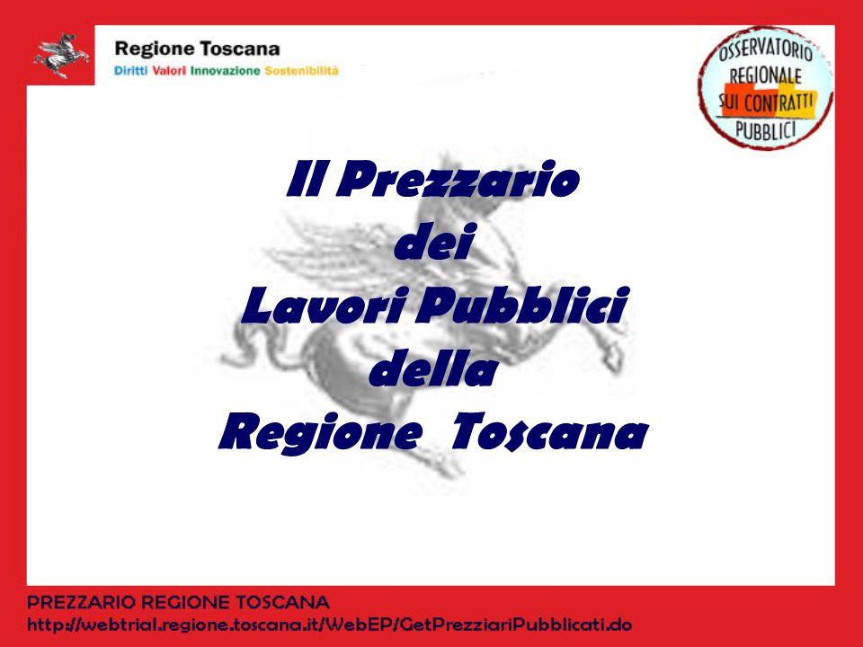 Il Prezzario dei Lavori Pubblici della Regione Toscana
