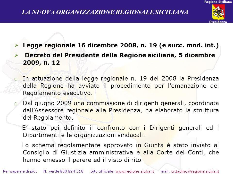 LA NUOVA ORGANIZZAZIONE REGIONALE SICILIANA