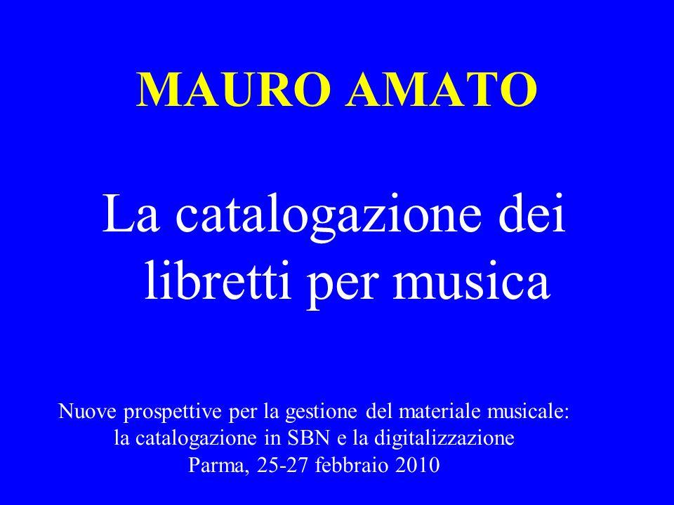 La catalogazione dei libretti per musica