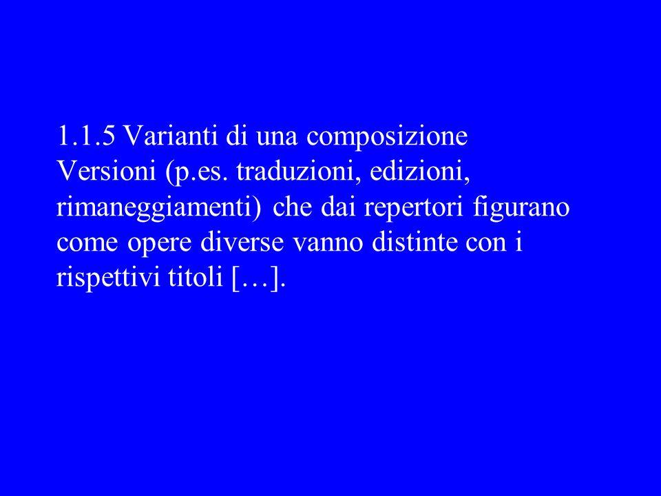 1. 1. 5 Varianti di una composizione Versioni (p. es