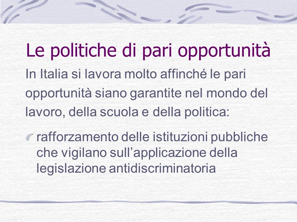 Le politiche di pari opportunità