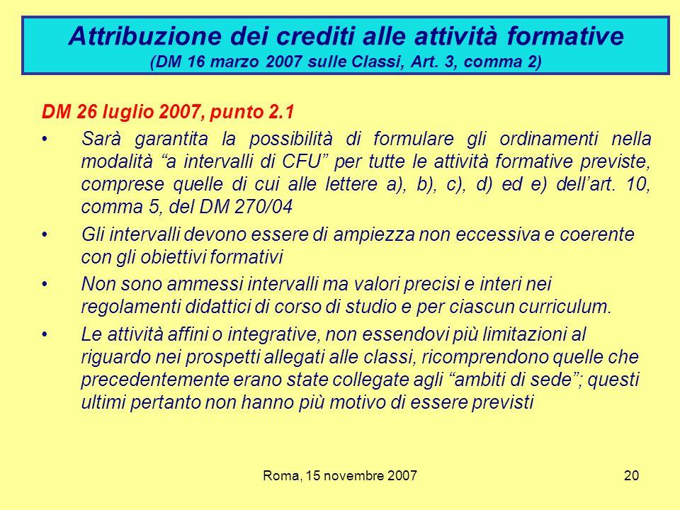 Attribuzione dei crediti alle attività formative (DM 16 marzo 2007 sulle Classi, Art. 3, comma 2)