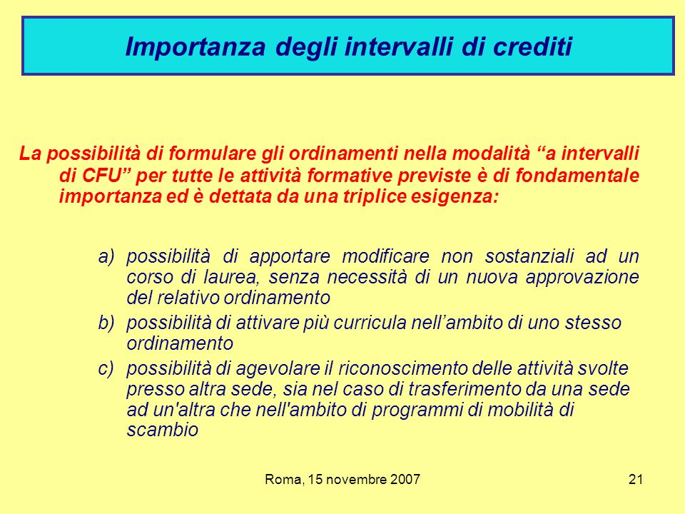 Importanza degli intervalli di crediti
