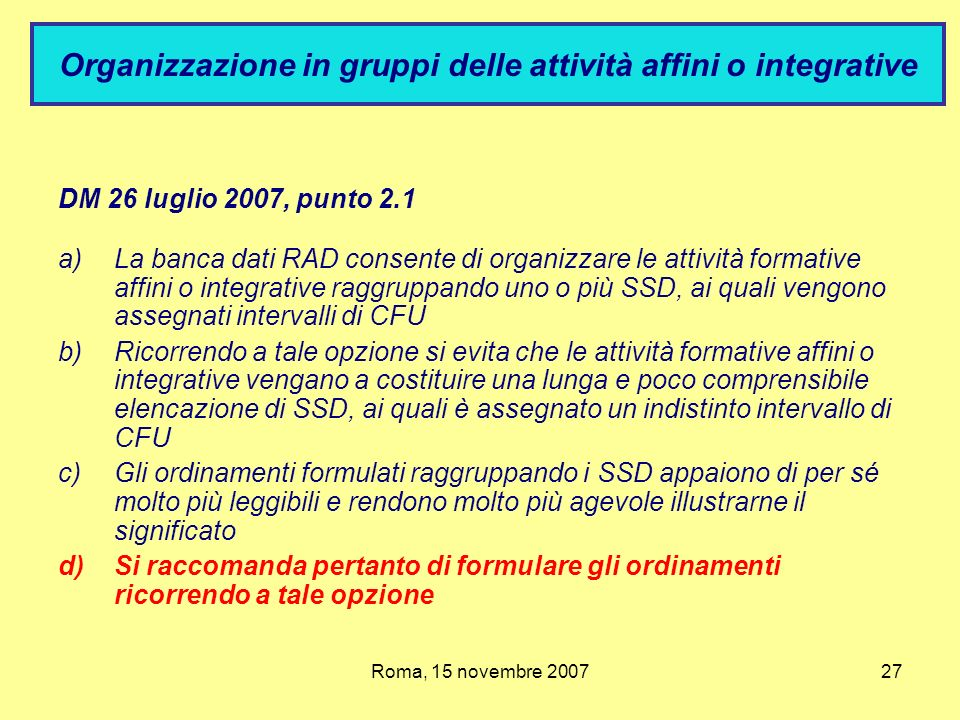 Organizzazione in gruppi delle attività affini o integrative