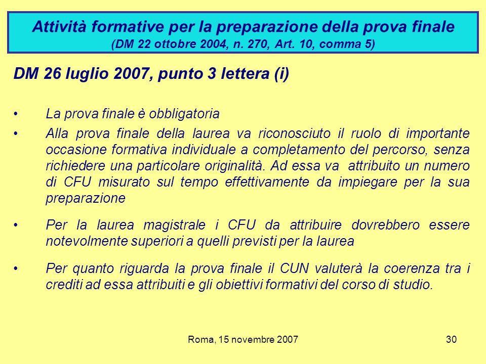 DM 26 luglio 2007, punto 3 lettera (i)