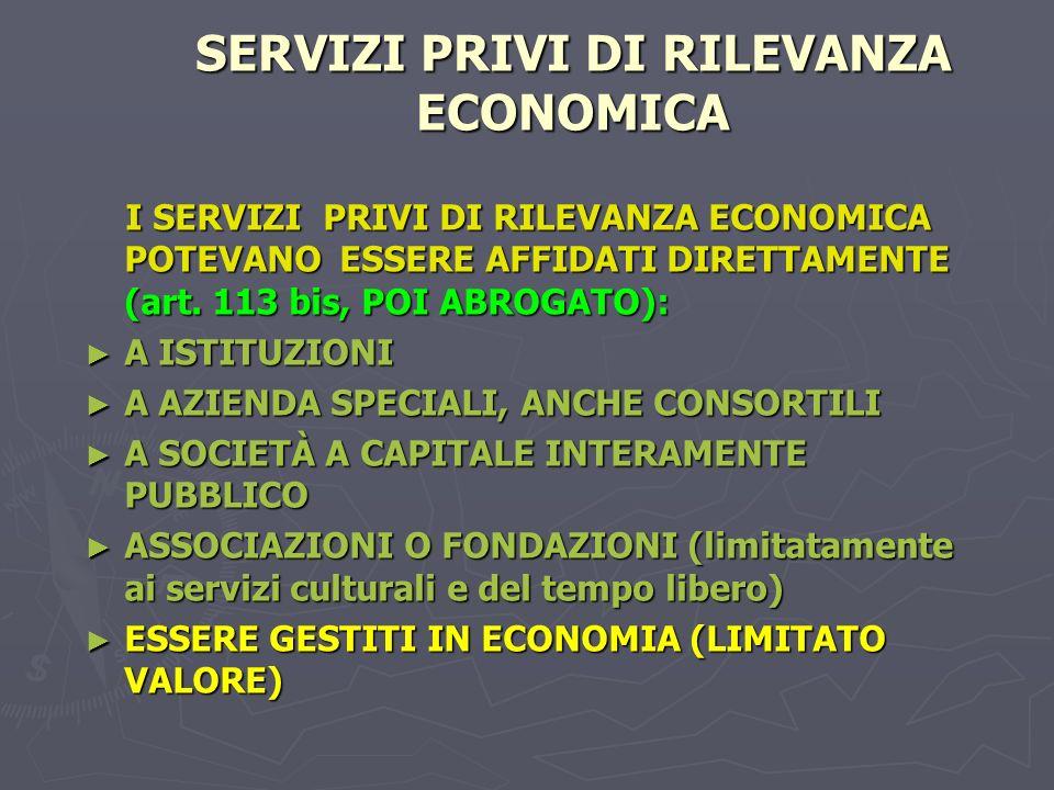 SERVIZI PRIVI DI RILEVANZA ECONOMICA