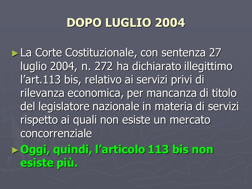 DOPO LUGLIO 2004