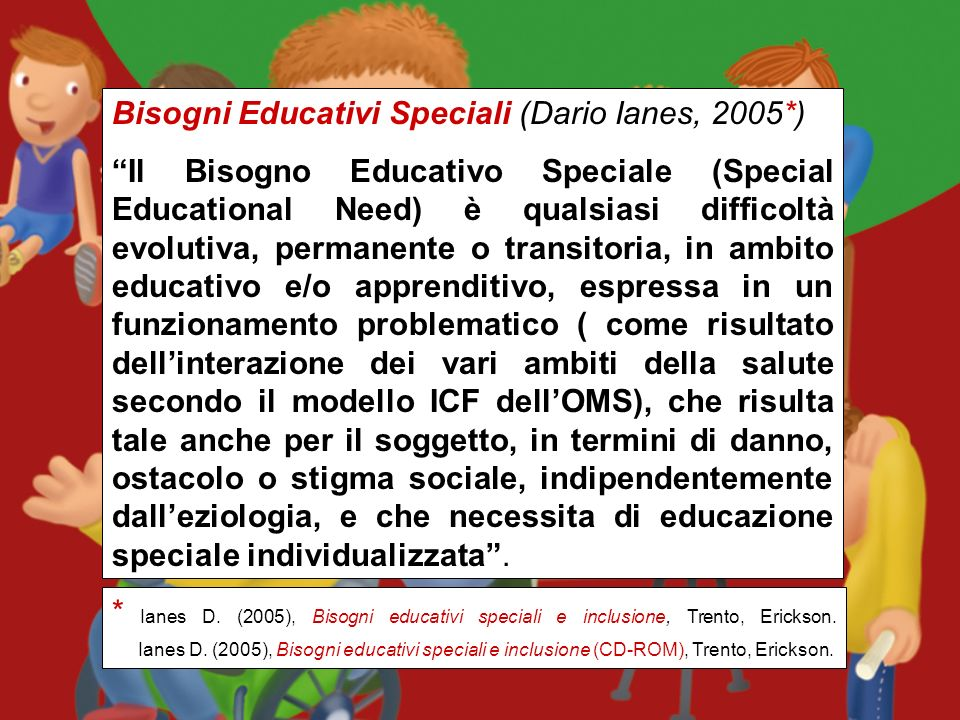 Bisogni Educativi Speciali (Dario Ianes, 2005*)