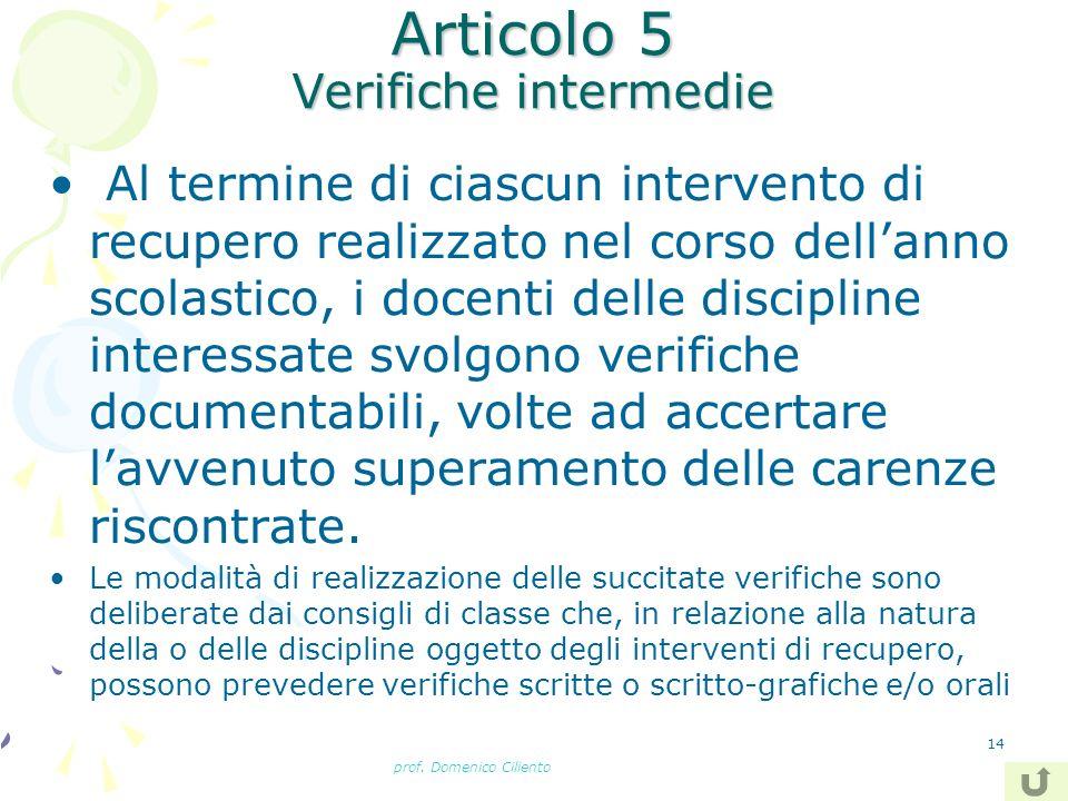 Articolo 5 Verifiche intermedie