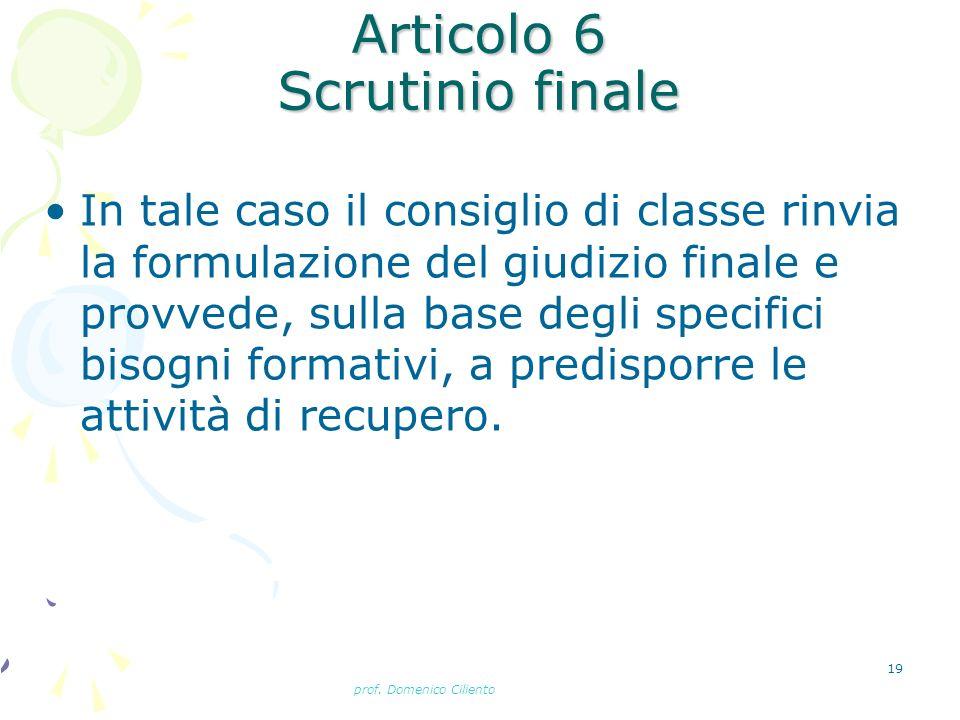 Articolo 6 Scrutinio finale