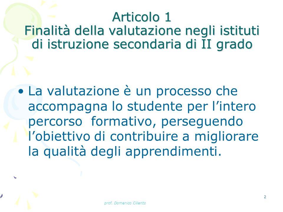 Articolo 1 Finalità della valutazione negli istituti di istruzione secondaria di II grado