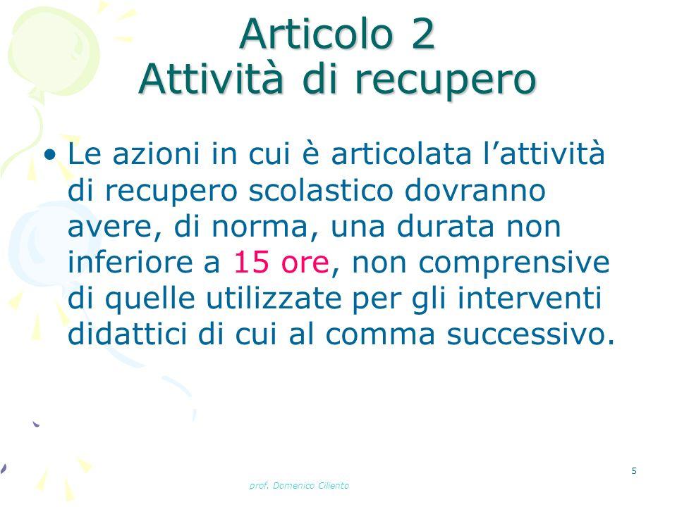 Articolo 2 Attività di recupero