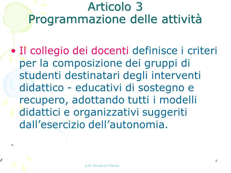 Articolo 3 Programmazione delle attività