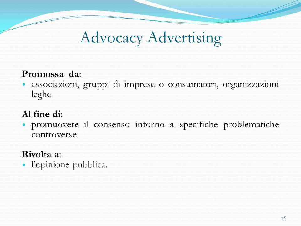 Advocacy Advertising Promossa da: