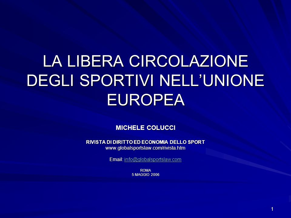 LA LIBERA CIRCOLAZIONE DEGLI SPORTIVI NELL'UNIONE EUROPEA