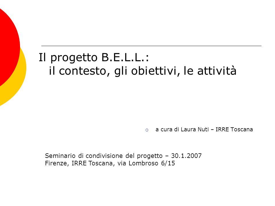 Il progetto B.E.L.L.: il contesto, gli obiettivi, le attività