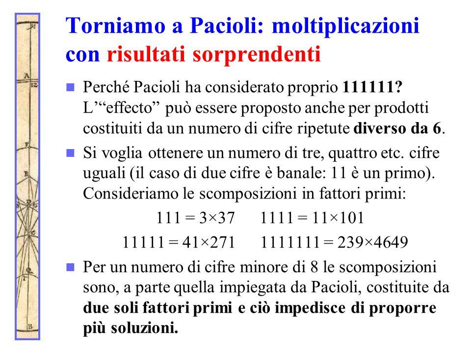 Torniamo a Pacioli: moltiplicazioni con risultati sorprendenti