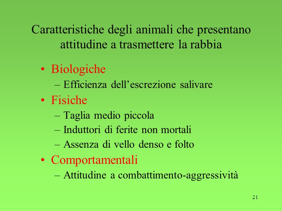 Caratteristiche degli animali che presentano attitudine a trasmettere la rabbia
