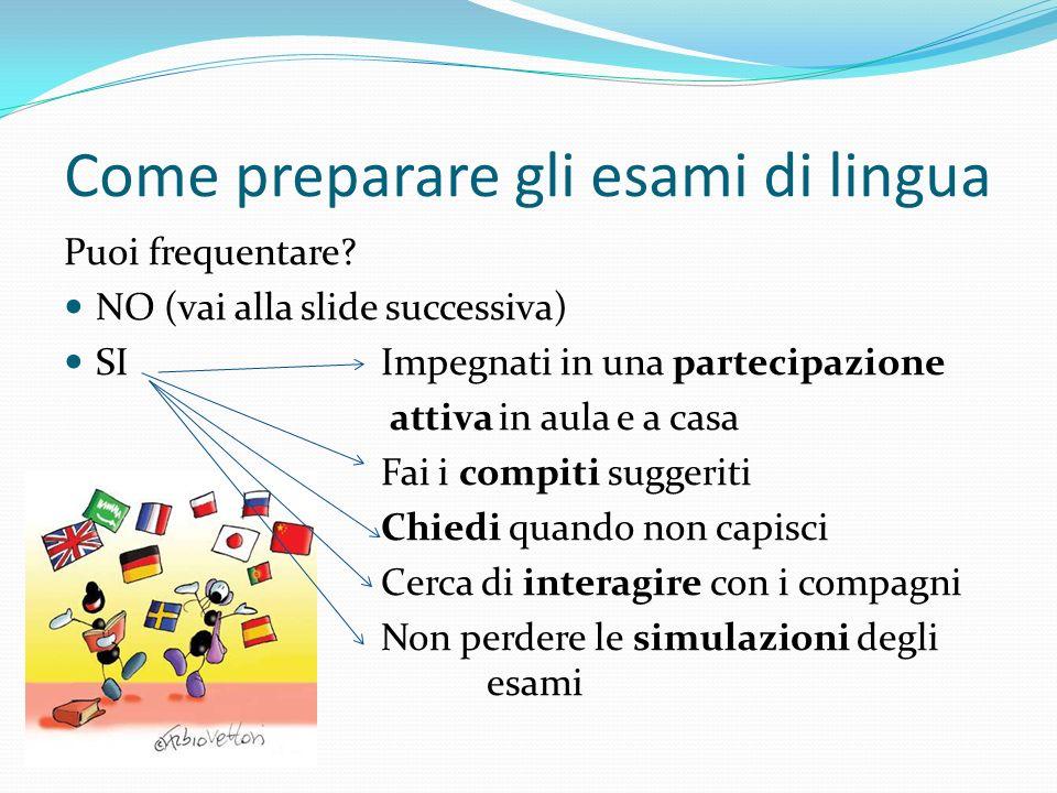 Come preparare gli esami di lingua