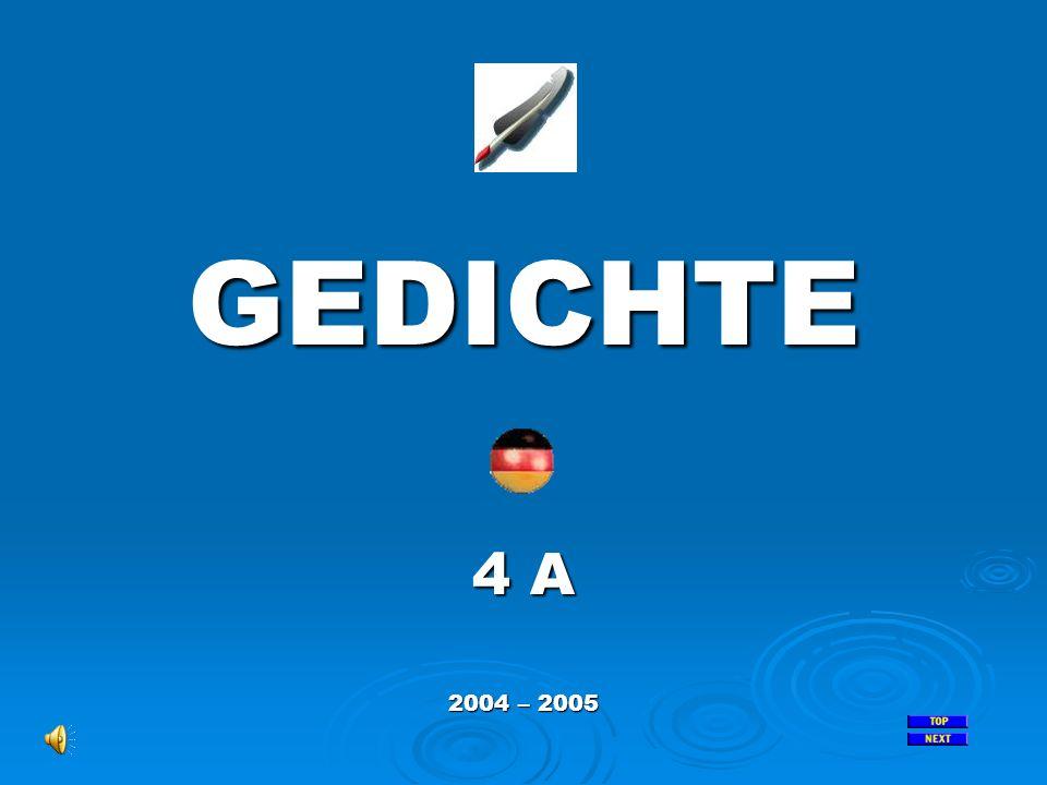 GEDICHTE 4 A 2004 – 2005
