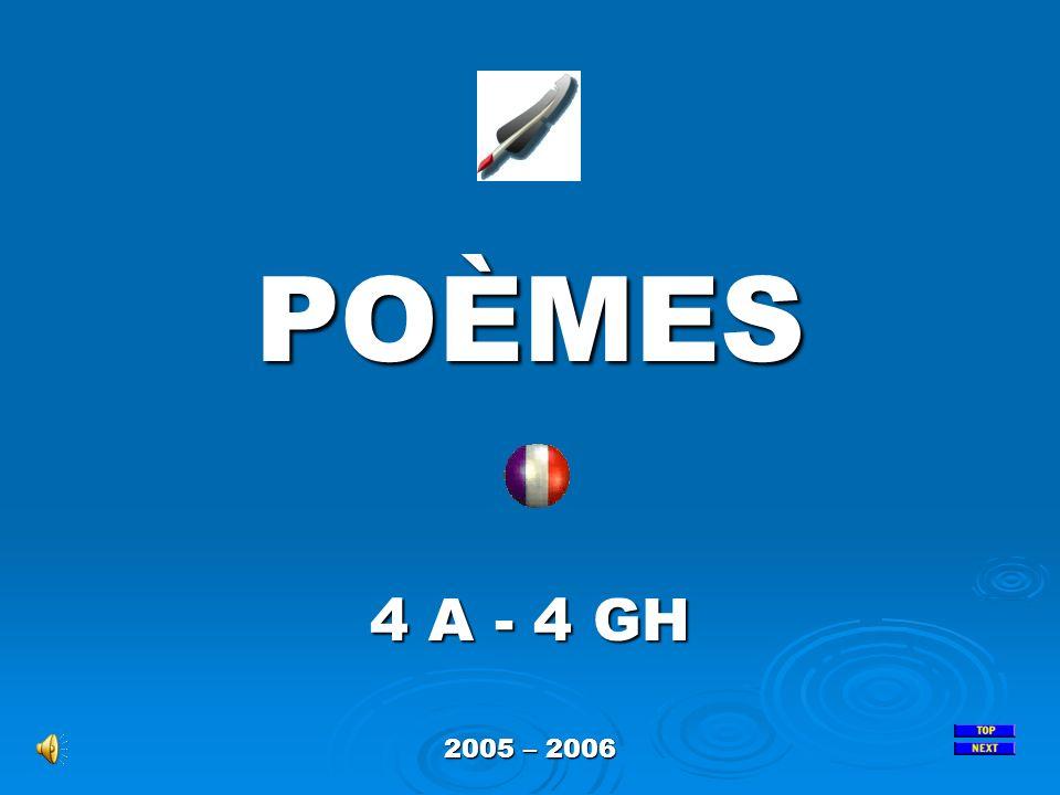 POÈMES 4 A - 4 GH 2005 – 2006