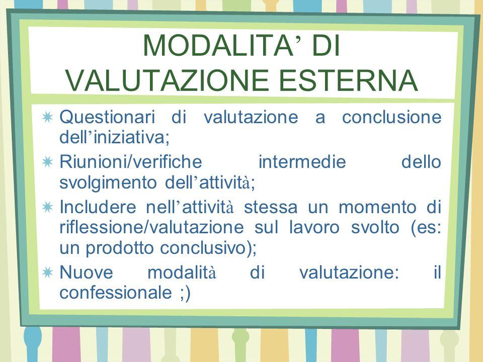 MODALITA' DI VALUTAZIONE ESTERNA
