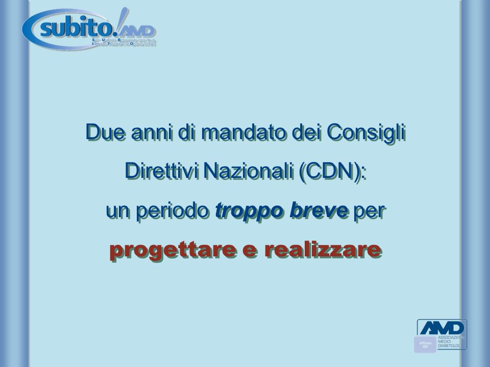 Due anni di mandato dei Consigli Direttivi Nazionali (CDN): un periodo troppo breve per progettare e realizzare