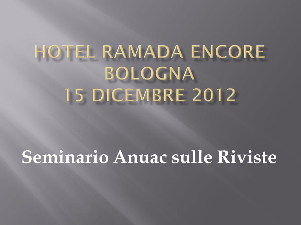 Hotel Ramada encore Bologna 15 dicembre 2012