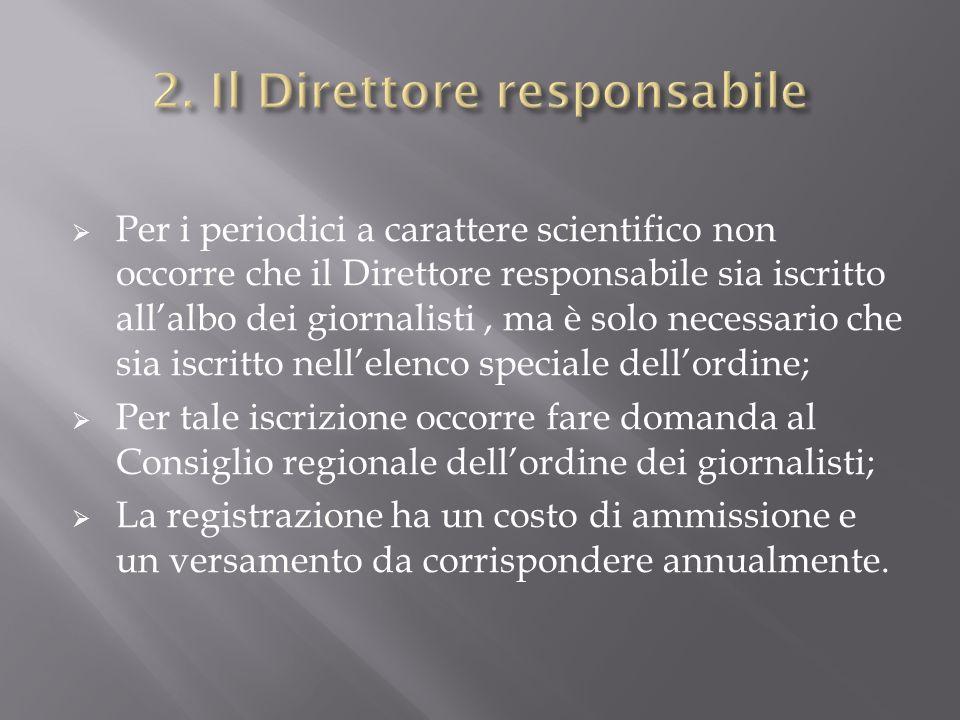 2. Il Direttore responsabile
