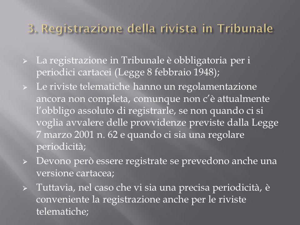 3. Registrazione della rivista in Tribunale