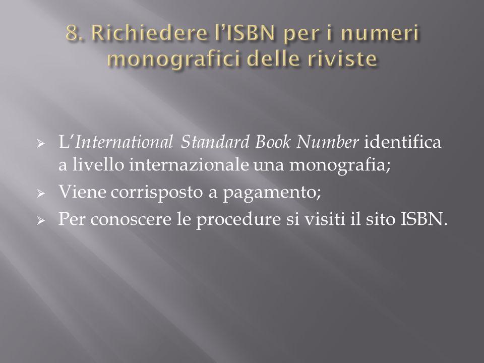 8. Richiedere l'ISBN per i numeri monografici delle riviste