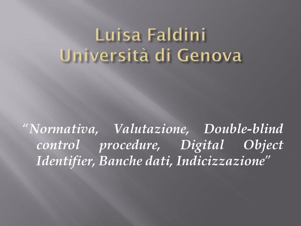 Luisa Faldini Università di Genova