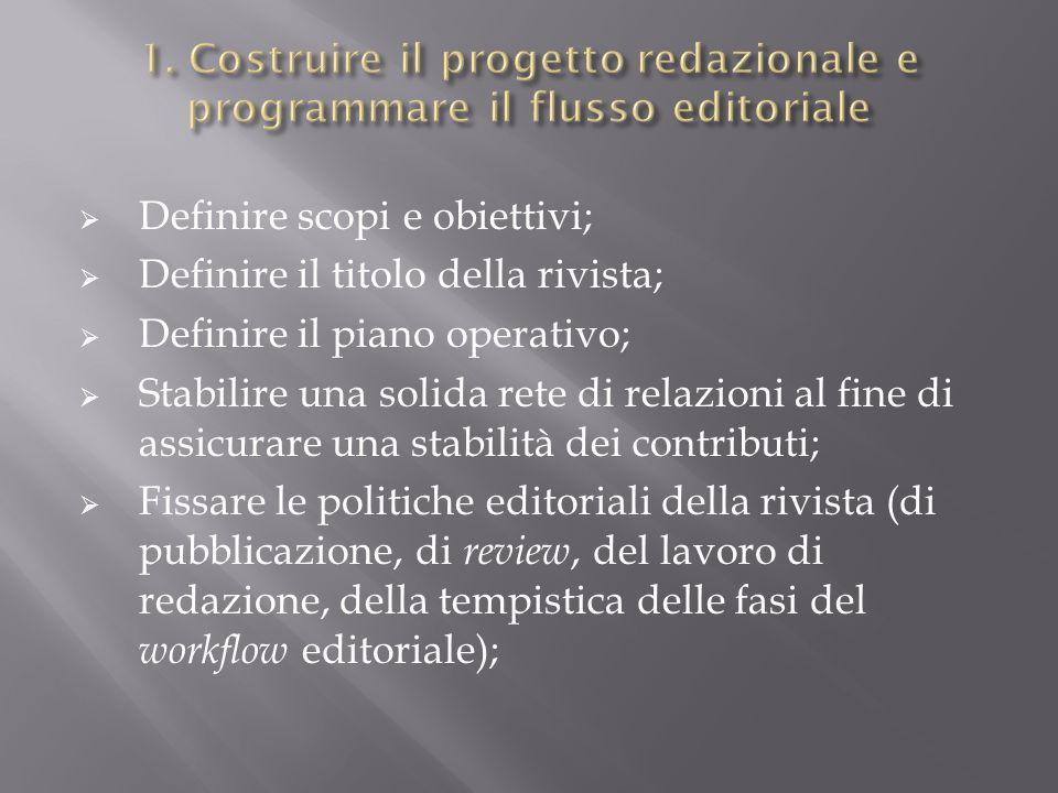 1. Costruire il progetto redazionale e programmare il flusso editoriale