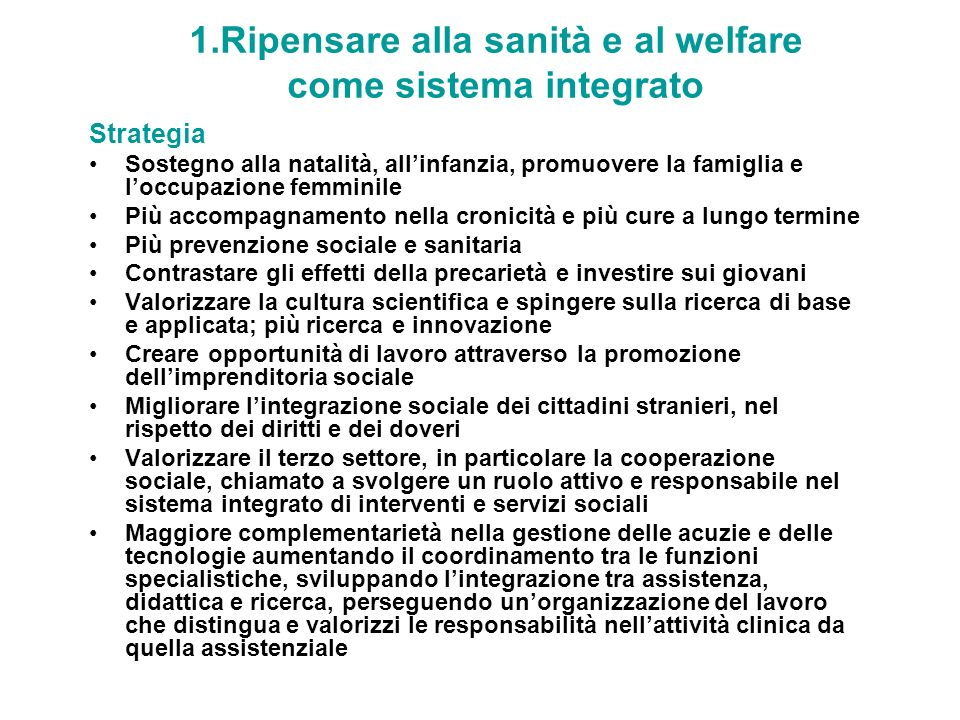1.Ripensare alla sanità e al welfare come sistema integrato
