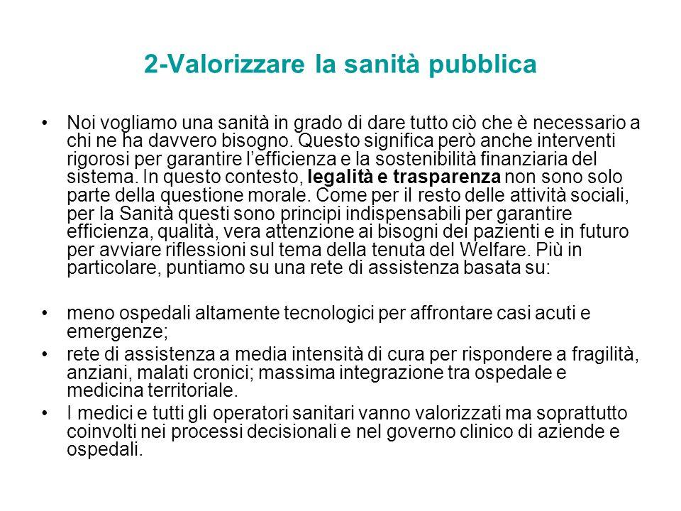 2-Valorizzare la sanità pubblica