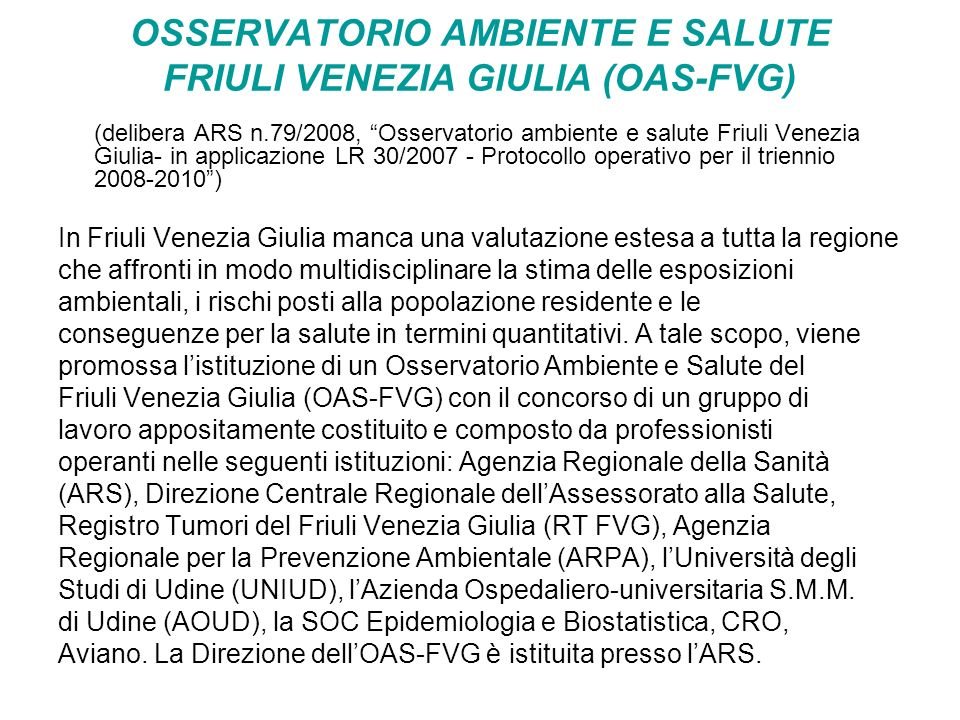 OSSERVATORIO AMBIENTE E SALUTE FRIULI VENEZIA GIULIA (OAS-FVG)
