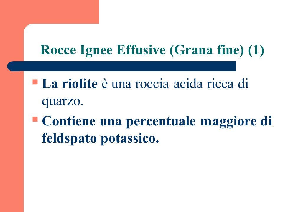 Rocce Ignee Effusive (Grana fine) (1)