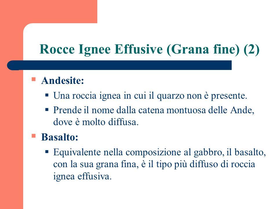 Rocce Ignee Effusive (Grana fine) (2)
