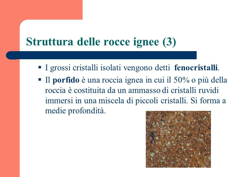 Struttura delle rocce ignee (3)