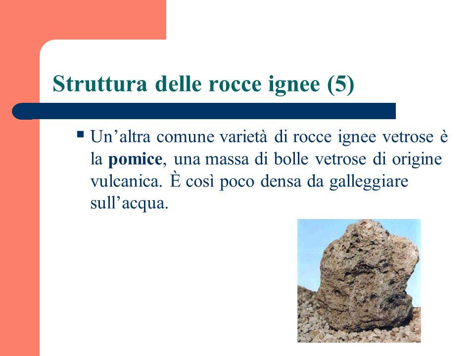 Struttura delle rocce ignee (5)