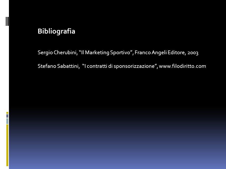 Bibliografia Sergio Cherubini, Il Marketing Sportivo , Franco Angeli Editore, 2003.