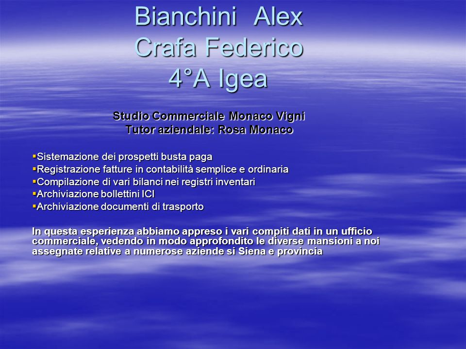 Bianchini Alex Crafa Federico 4°A Igea