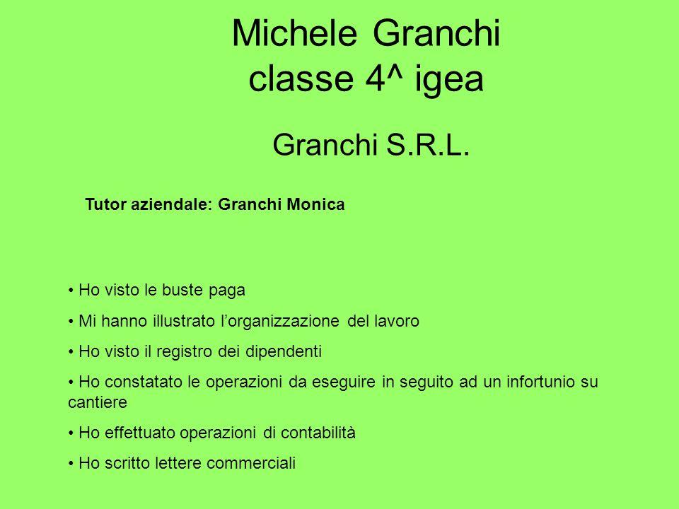 Michele Granchi classe 4^ igea