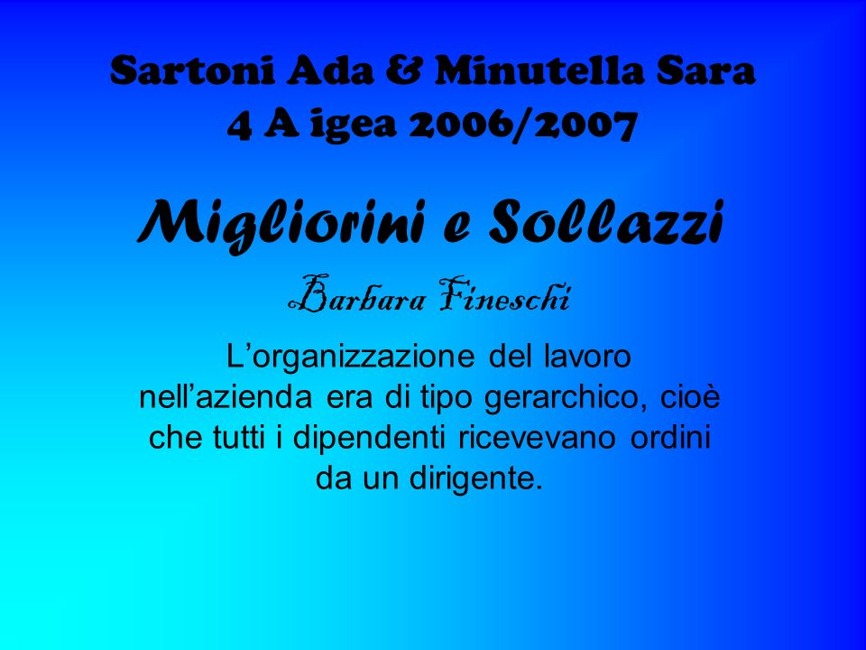 Sartoni Ada & Minutella Sara 4 A igea 2006/2007